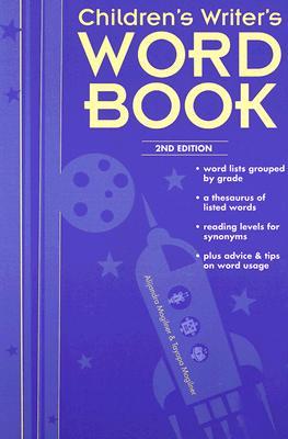 Childrens Writers Word Book By Mogilner, Alijandra/ Mogilner, Tayopa